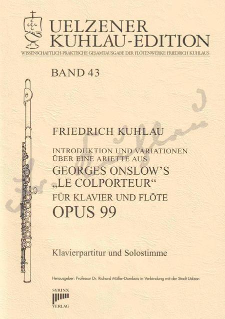 Syrinx Nr. 159 / Introduktion und Variationen über eine Ariette aus Georges Onslow's »Le Colporteur« op. 99