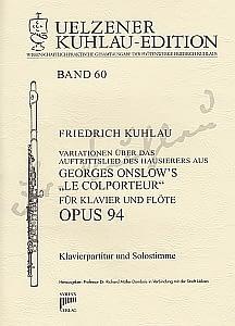 Syrinx Nr. 206 Friedrich Kuhlau Variationen über das Auftrittslied des Hausierers aus Georges Onslow's »Le Colporteur« op. 94 für Klavier und Flöte