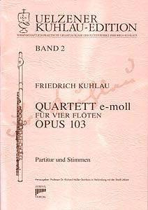 Syrinx Nr. 103 Friedrich Kuhlau Quartett e-moll op.103 4 Flöten Quartett e-moll für vier Flöten op. 103