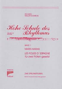 "Marais ""Les Folies d'espagne"" / Hohe Schule des Rhythmus Band I"