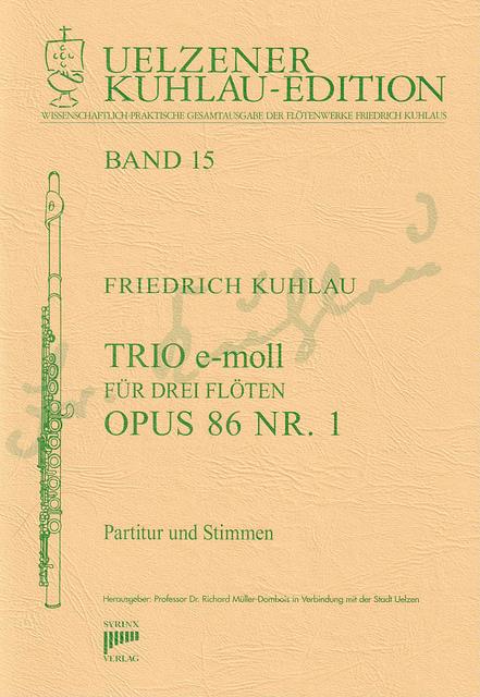 Syrinx Nr. 137 Friedrich Kuhlau Trio e-moll op. 86,1 3 Flöten