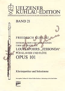 Syrinx Nr. 145 Friedrich Kuhlau Introduktion und Variationen über ein Duett aus Louis Spohrs »Jessonda« op.101 für Klavier und Flöte
