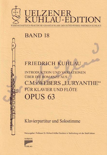Syrinx Nr. 141 Euryanthe Introduktion und Variationen über die Romanze aus C. M. v. Webers EURYANTHE op. 63 für Klavier und Flöte Freischütz