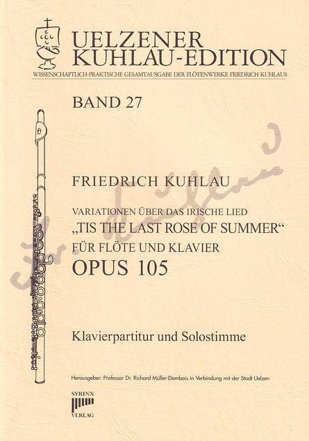 """Syrinx Nr. 153 / Variationen über das irische Lied  """"TIS THE LAST ROSE OF SUMMER"""" Opus 105"""