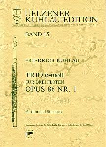 Syrinx Nr. 137 Friedrich Kuhlau Trio e-moll op.86,1 3 Flöten Trio e-moll für drei Flöten op. 86 Nr. 1