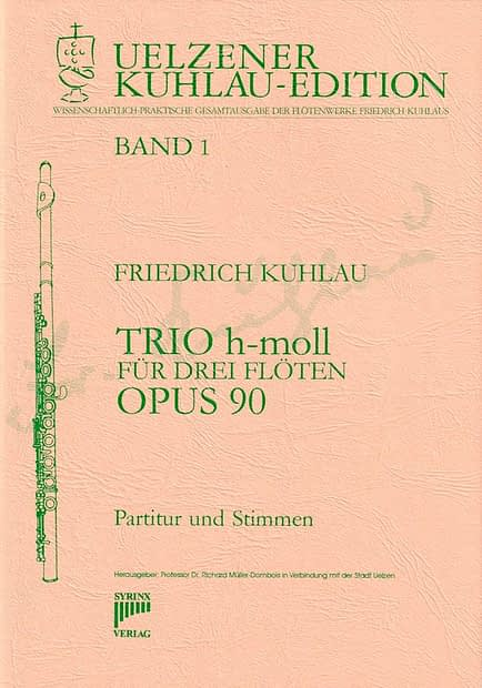 Syrinx Nr. 79 Trio h-moll op.90 3 Flöten Friedrich Kuhlau
