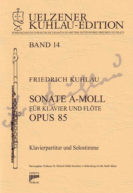 Syrinx Nr. 130 Friedrich Kuhlau Sonate a-moll op. 85 für Klavier und Flöte