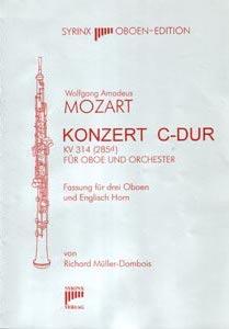 Syrinx Nr. 105 Wolfgang Amadeus Mozart Konzert C-Dur KV 314 (285d) Für Oboe und Orchester / Fassung für 3 Oboen und Englischhorn