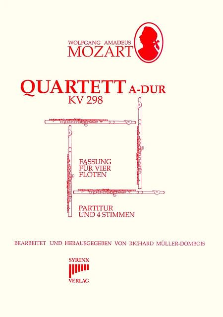 Syrinx Nr. 41 / W. A. Mozart Quartett A-Dur KV 298 (4 Flöten)