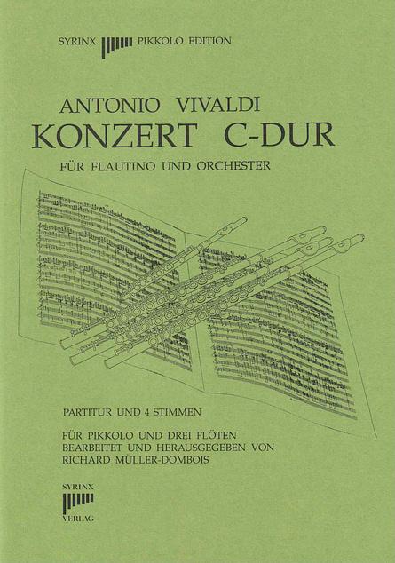 """Syrinx Nr. 40 Antonio Vivaldi """"Konzert C-Dur für Flautino und Orchester"""""""