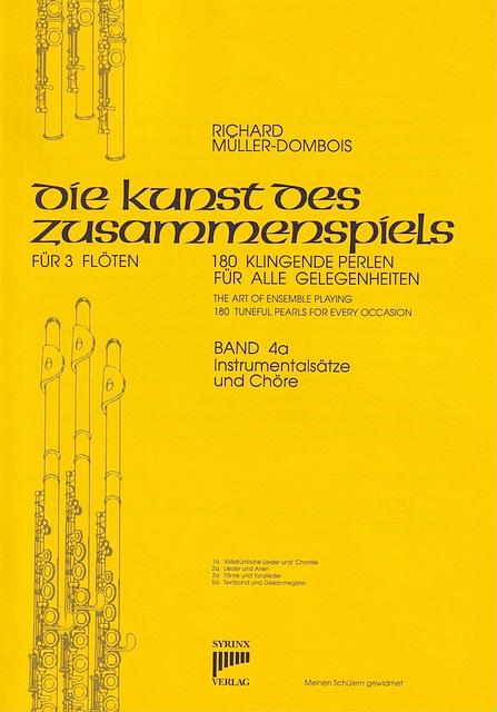 Syrinx Nr. 36 / Die Kunst des Zusammenspiels für 3 Flöten Band 4a »Instrumentalsätze und Chöre«