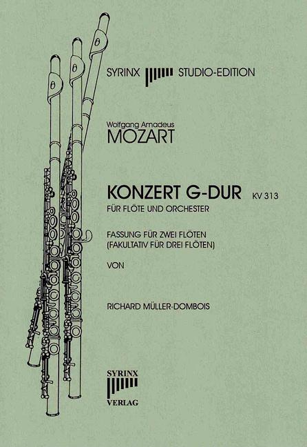 Syrinx Nr. 62 Wolfgang Amadeus Mozart Konzert G-Dur KV 313 Fassung für 2 Flöten