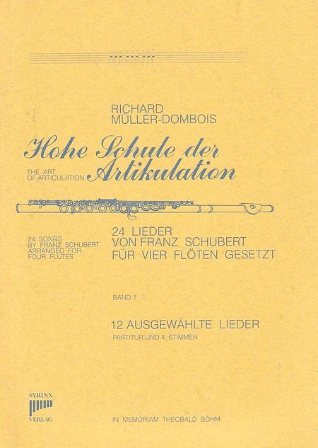 Syrinx Nr. 26 / Hohe Schule der Artikulation Band I  12 Ausgewählte Schubert-Lieder (4 Flöten)