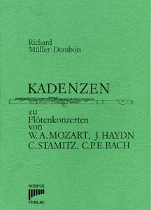 Syrinx Nr. 1 Richard Müller-Dombois Kadenzen zu Flötenkonzerten von W.A. Mozart, J. Haydn, C. Stamitz und C.P.E. Bach