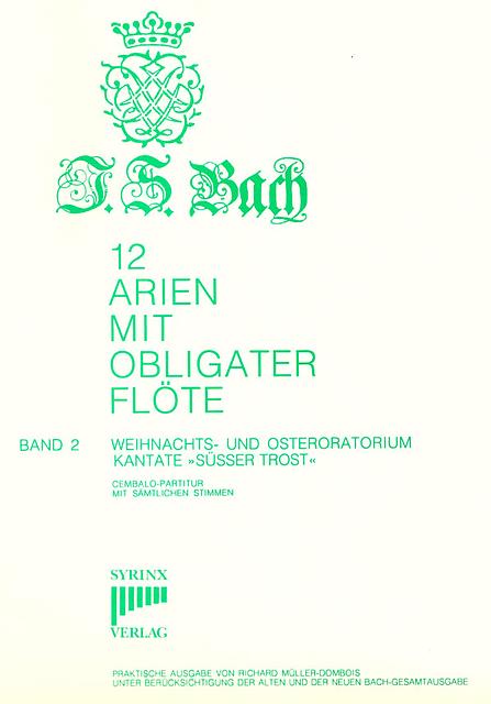 J. S. Bach 12 Arien mit obligater Flöte Band 2 Weihnachts- und Osteroratorium SY12