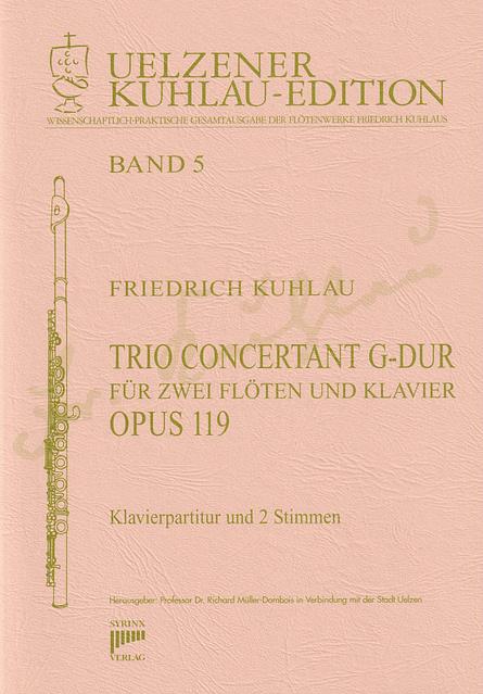 Syrinx Nr. 112 Trio Concertant G-Dur op. 119 für zwei Flöten und Klavier 2 Flöten / Klavier Friedrich Kuhlau